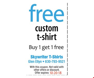 Free Custom t-shirt - Buy 1 get get 1 free