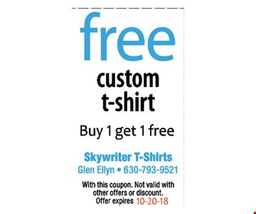 Free custom t-shirt, buy 1 get 1 free