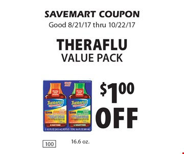 $1.00off Therafluvalue pack. SAVEMART COUPONGood 8/21/17 thru 10/22/17