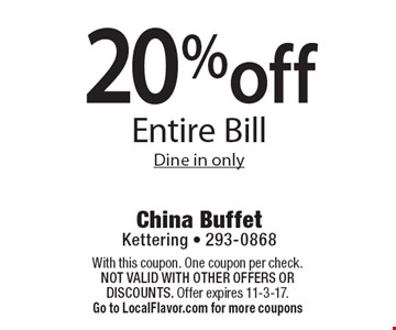 20% off Entire Bill. Dine in only. With this coupon. One coupon per check.  Not valid with other offers OR discounts. Offer expires 11-3-17. Go to LocalFlavor.com for more coupons