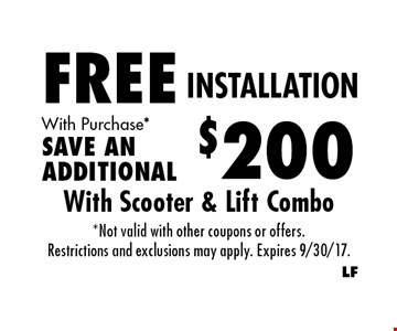 FREE INSTALLATION With Purchase *SAVE AN ADDITIONAL $200 . *Not valid with other coupons or offers.Restrictions and exclusions may apply. Expires 9/30/17.
