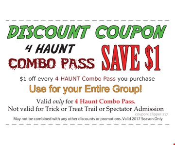 $1 Off Every 4 HAUNT Combo Pass you purchase