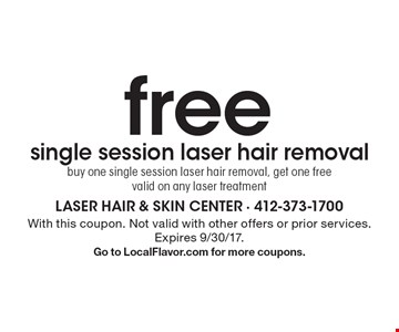 Free single session laser hair removal. Buy one single session laser hair removal, get one free. Valid on any laser treatment. With this coupon. Not valid with other offers or prior services. Expires 9/30/17. Go to LocalFlavor.com for more coupons.