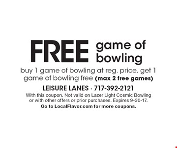 Free game of bowling. Buy 1 game of bowling at reg. price, get 1 game of bowling free (max 2 free games). With this coupon. Not valid on Lazer Light Cosmic Bowling or with other offers or prior purchases. Expires 9-30-17.Go to LocalFlavor.com for more coupons.
