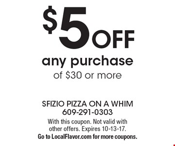 $5 off any purchase of $30 or more. With this coupon. Not valid with other offers. Expires 10-13-17.Go to LocalFlavor.com for more coupons.