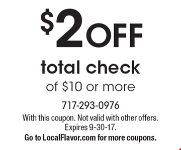 $2 OFF total check of $10 or more. With this coupon. Not valid with other offers. Expires 9-30-17. Go to LocalFlavor.com for more coupons.