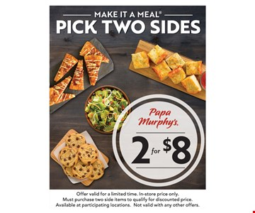 Pick Two Sides 2 for $8