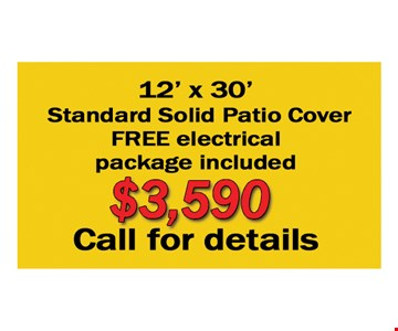 12' X 30' standard solid patio cover FREE electrical package included $3,590