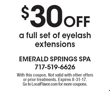 $30 Off a full set of eyelash extensions. With this coupon. Not valid with other offers or prior treatments. Expires 8-31-17. Go to LocalFlavor.com for more coupons.
