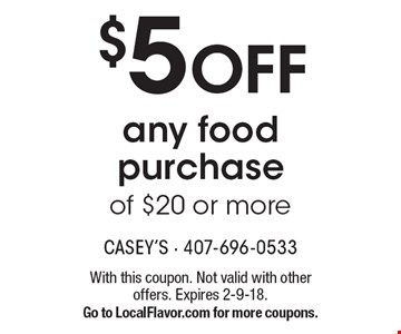$5 OFF any food purchase of $20 or more. With this coupon. Not valid with other offers. Expires 2-9-18. Go to LocalFlavor.com for more coupons.