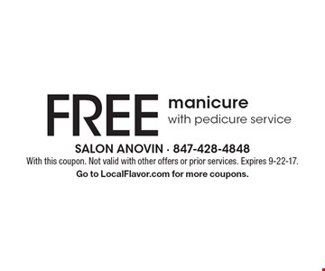 Free manicure with pedicure service. With this coupon. Not valid with other offers or prior services. Expires 9-22-17. Go to LocalFlavor.com for more coupons.