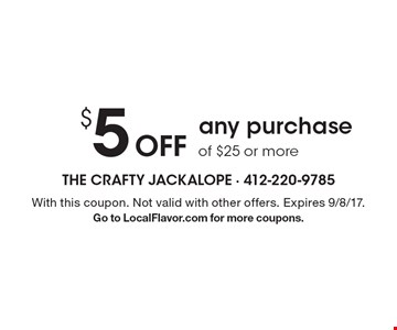$5 off any purchase of $25 or more. With this coupon. Not valid with other offers. Expires 9/8/17. Go to LocalFlavor.com for more coupons.