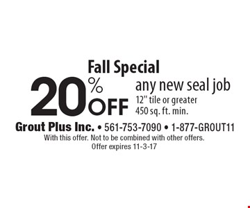 Fall Special 20% Off any new seal job 12