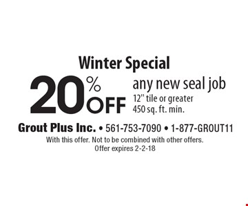 Winter Special 20% Off any new seal job 12