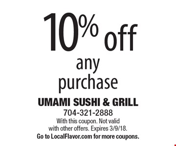 10% off any purchase. With this coupon. Not valid with other offers. Expires 3/9/18. Go to LocalFlavor.com for more coupons.