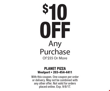 $10 off Any Purchase Of $55 Or More. With this coupon. One coupon per order or delivery. May not be combined with any other offer. Not valid for orders placed online. Exp. 9/8/17.