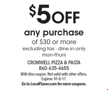 $5 OFF any purchase of $30 or more. excluding tax - dine in only. mon-thurs. With this coupon. Not valid with other offers. Expires 10-6-17. Go to LocalFlavor.com for more coupons.