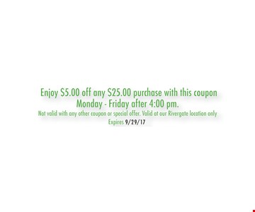Enjoy $5 off any $25 purchase