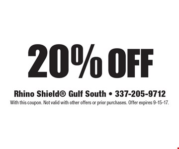 20% off. With this coupon. Not valid with other offers or prior purchases. Offer expires 9-15-17.