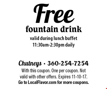 Free fountain drink valid during lunch buffet 11:30am-2:30pm daily. With this coupon. One per coupon. Not valid with other offers. Expires 11-10-17.Go to LocalFlavor.com for more coupons.