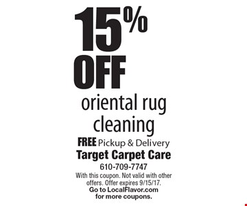 15% off oriental rug cleaning. Free pickup & delivery. With this coupon. Not valid with other offers. Offer expires 9/15/17. Go to LocalFlavor.com for more coupons.