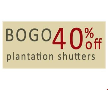 BOGO 40% Off Plantation Shutters