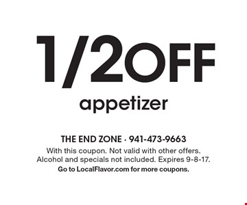 1/2 OFF appetizer. With this coupon. Not valid with other offers. Alcohol and specials not included. Expires 9-8-17. Go to LocalFlavor.com for more coupons.