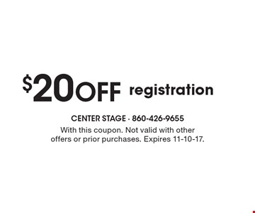 $20 Off registration. With this coupon. Not valid with other offers or prior purchases. Expires 11-10-17.