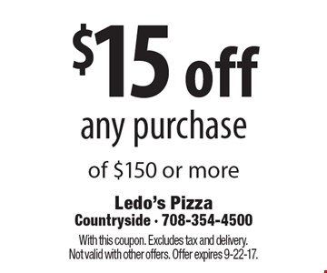 $15 off any purchase of $150 or more. With this coupon. Excludes tax and delivery. Not valid with other offers. Offer expires 9-22-17.