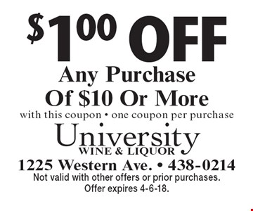 $1.00 Off Any Purchase Of $10 Or More with this coupon - one coupon per purchase. Not valid with other offers or prior purchases. Offer expires 4-6-18.