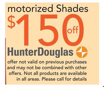 $150 Off Motorized Shades