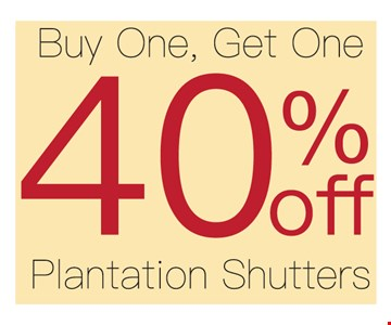 Buy One Get One 40% Off Plantation Shutters