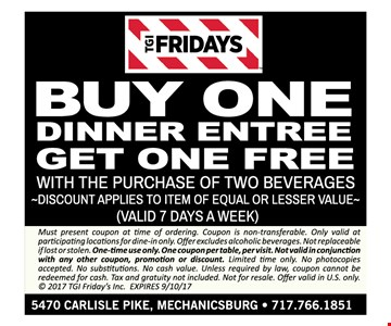 Buy one dinner entrée get one free