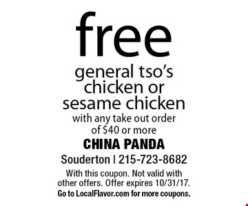 free general tso's chicken or sesame chicken with any take out order of $40 or more. With this coupon. Not valid with other offers. Offer expires 10/31/17. Go to LocalFlavor.com for more coupons.