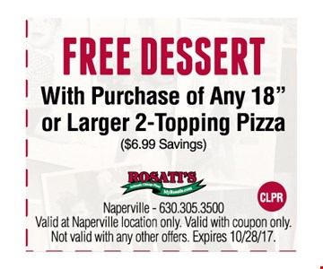 Free Dessert with purchase of any 18
