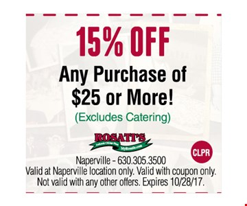 15% OFF Any purchase of $25 or More!