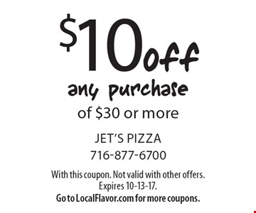 $10 off any purchase of $30 or more. With this coupon. Not valid with other offers. Expires 10-13-17. Go to LocalFlavor.com for more coupons.