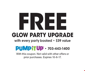 Free GLOW PARTY UPGRADE with every party booked - $39 value. With this coupon. Not valid with other offers or prior purchases. Expires 10-6-17.