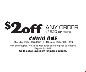 $2 off any order of $20 or more. With this coupon. Not valid with other offers or prior purchases. Expires 9-29-17. Go to LocalFlavor.com for more coupons.