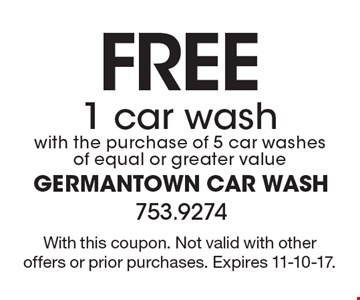 Free 1 car wash with the purchase of 5 car washes of equal or greater value. With this coupon. Not valid with other offers or prior purchases. Expires 11-10-17.