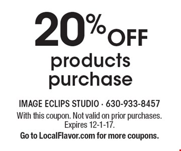20% Off products purchase. With this coupon. Not valid on prior purchases. Expires 12-1-17. Go to LocalFlavor.com for more coupons.
