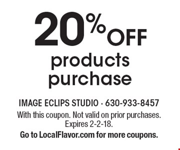 20% Off products purchase. With this coupon. Not valid on prior purchases. Expires 2-2-18. Go to LocalFlavor.com for more coupons.