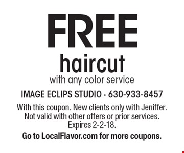 FREE haircutwith any color service. With this coupon. New clients only with Jeniffer. Not valid with other offers or prior services. Expires 2-2-18. Go to LocalFlavor.com for more coupons.