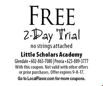 Free 2-Day Trial no strings attached. With this coupon. Not valid with other offers or prior purchases. Offer expires 9-8-17. Go to LocalFlavor.com for more coupons.