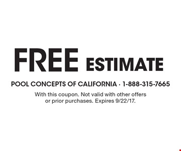 Free estimate. With this coupon. Not valid with other offers or prior purchases. Expires 9/22/17.