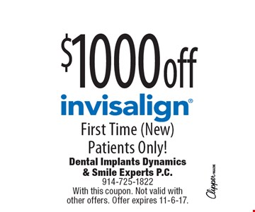 $1000 off Invisalign. First Time (New) Patients Only! With this coupon. Not valid with other offers. Offer expires 11-6-17.