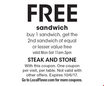 Free sandwich. buy 1 sandwich, get the 2nd sandwich of equal or lesser value free. valid Mon.-Sat. 11am-3pm. With this coupon. One coupon per visit, per table. Not valid with other offers. Expires 10/6/17. Go to LocalFlavor.com for more coupons.