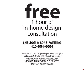 Free 1 hour of in-home design consultation. Must mention this Clipper coupon when calling for estimates. Not valid with other offers or prior services. Offer expires October 6, 2017. Be sure and mention the