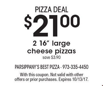pizza DEAL $21 2 16