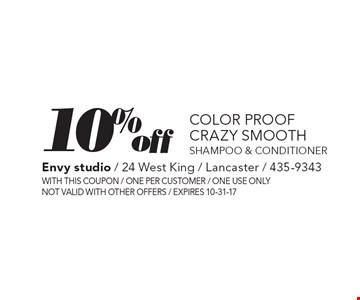 10% off color proof crazy smooth shampoo & conditioner. With this coupon. One per customer. One use only. Not valid with other offers. Expires 10-31-17.